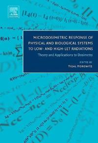 Microdosimetric Response of Physical and Biological Systems to Low- and High-LET Radiations