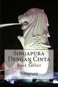 Singapura Dengan Cinta: Best Seller