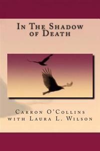 In the Shadow of Death
