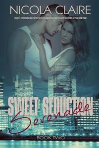 Sweet Seduction Serenade