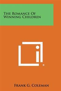 The Romance of Winning Children
