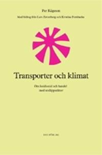 Transporter och klimat : om koldioxid och handel med utsläppsrätter