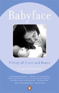 Babyface: A Story of Heart and Bones