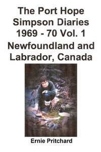 The Port Hope Simpson Diaries 1969 - 70 Vol. 1 Newfoundland and Labrador, Canada: Summit Special
