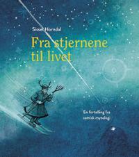 Fra stjernene til livet - Sissel Horndal | Ridgeroadrun.org