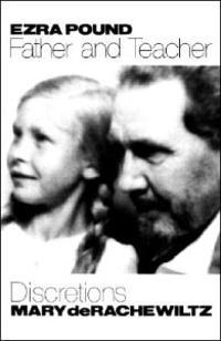 Ezra Pound, Father And Teacher
