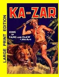 Ka-Zar: King of Fang and Claw