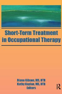 Short Term Treatment in Occupational Therapy