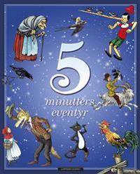 5 minutters eventyr - Peter Gotthardt pdf epub