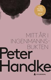 Mitt år i Ingenmannsbukten - Peter Handke pdf epub