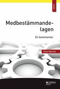 Medbestämmandelagen : en kommentar - Örjan Edström   Laserbodysculptingpittsburgh.com
