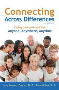 Connecting Across Differences: Finding Common Ground with Anyone, Anywhere, Anytime