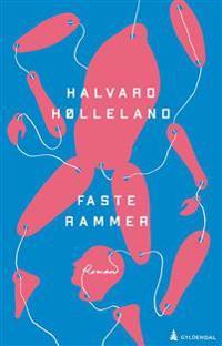 Faste rammer - Halvard Hølleland   Inprintwriters.org
