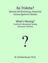 What's Missing? Puzzles for Educational Testing: Lithuanian Testbook