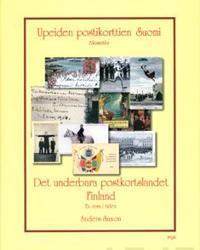 Upeiden postikorttien Suomi/Det underbara postkortslandet Finland