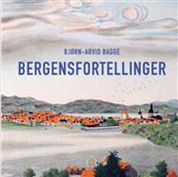 Bergensfortellinger - Bjørn-Arvid Bagge pdf epub
