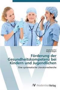 Forderung Der Gesundheitskompetenz Bei Kindern Und Jugendlichen