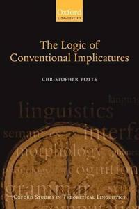 The Logic Of Conventional Implicatures