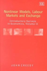 Nonlinear Models, Labour Markets and Exchange