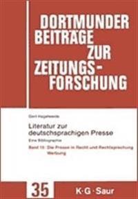 Die Presse in Recht Und Rechtsprechung / Werbung