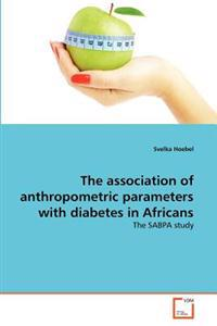 The Association of Anthropometric Parameters with Diabetes in Africans