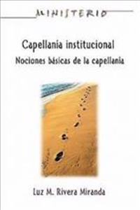 Capellanía Institucional / Institutional Chaplaincy Manual