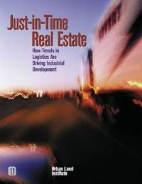 Just-In-Time Real Estate