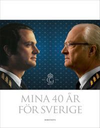 Mina 40 år för Sverige