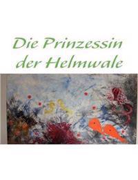 Die Prinzessin Der Helmwale