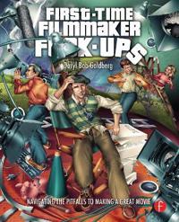 First-Time Filmmaker F-Ups