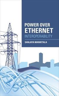 Power Over Ethernet Interoperability