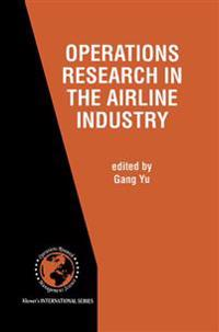 Operations Research in the Airline Industry