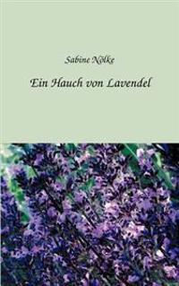 Ein Hauch Von Lavendel
