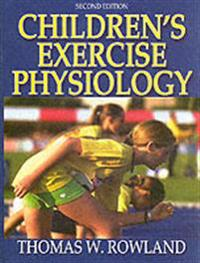 Children's Exercise Physiology - 2nd Edition