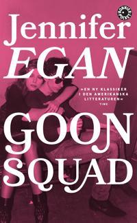 Goon Squad - Jennifer Egan | Laserbodysculptingpittsburgh.com
