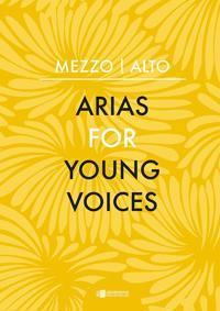 Arias for Young Voices: Mezzo – Alto -  pdf epub