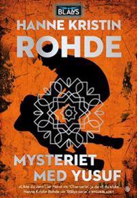 Mysteriet med Yusuf - Hanne Kristin Rohde pdf epub