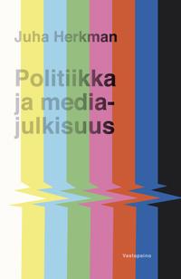 Politiikka ja mediajulkisuus
