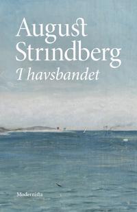 I havsbandet - August Strindberg | Laserbodysculptingpittsburgh.com