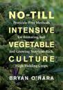 No-Till Intensive Vegetable Culture