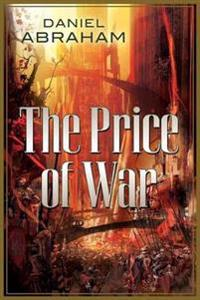 The Price of War: The Second Half of the Long Price Quartet: An Autumn War and the Price of Spring