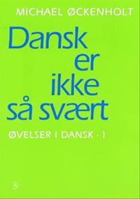 Øvelser i dansk-Dansk er ikke så svært