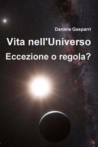 Vita Nell'universo: Eccezione O Regola?