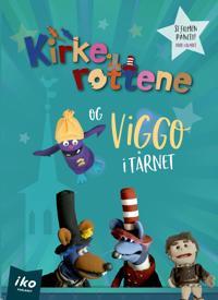 Kirkerottene og Viggo i tårnet - Kristian Sandmark | Inprintwriters.org