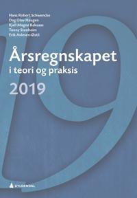 Årsregnskapet i teori og praksis 2019 - Hans Robert Schwencke, Dag Olav Haugen, Kjell Magne Baksaas, Tonny Stenheim, Erik Avlesen-Østli | Ridgeroadrun.org
