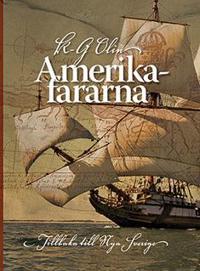 Amerikafararna - Tillbaka till Nya Sverige
