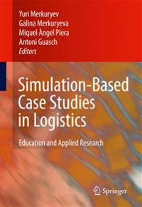 Simulation-based Case Studies in Logistics