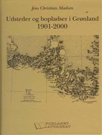 Udsteder og bopladser i Grønland 1901-2000