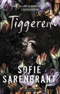 Tiggeren - Sofie Sarenbrant | Inprintwriters.org