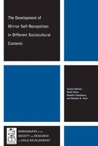 The Development of Mirror Self-Recognition in Different Sociocultural Contexts